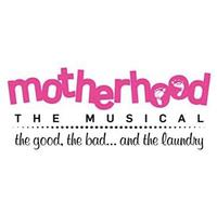 Chicago's MOTHERHOOD THE MUSICAL Announces Mother's Day Events