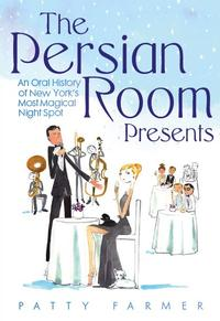 Patty Farmer, Barbara Van Orden Set for THE PERSIAN ROOM PRESENTS Book Signing Today, 6/27