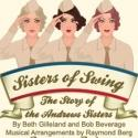 BWW Reviews: Choo-Choo, Boogie-Woogie, and She-Bop - Infinity Theatre's SISTERS OF SWING