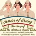 BWW Reviews: Choo-Choo, Boogie-Woogie, and She-Bop - Infinity Theatre's SISTERS OF SWING