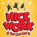 NICE WORK IF YOU CAN GET IT Announces National Tour for Fall 2013