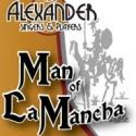 BWW Reviews: MAN OF LA MANCHA - An Imaginative Staging from The Alexander Singers
