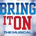 BRING IT ON: THE MUSICAL to Play the St. James on Broadway - July 12 - October 7; Video Preview & More