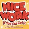 NICE WORK IF YOU CAN GET IT Cast Album in the Works!