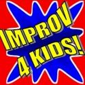 Improv 4 Kids' EIGHT IS NEVER ENOUGH Offers Youth Comedy Classes, Starting 4/21