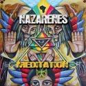 Nazarenes to Release New Album MEDITATION, 4/24