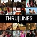 STAGE TUBE: Thru|Lines Releases Extended Preview of NY Documentary