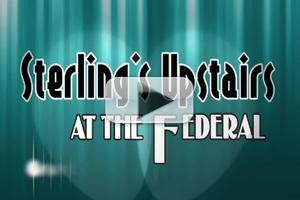 BWW TV: Sterling's Upstairs Opens at The Federal