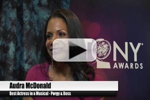 BWW TV Special: 2012 Tony Nominees - Audra McDonald on How She Almost Passed on PORGY AND BESS & More!