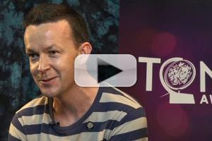 BWW TV Special: 2012 Tony Nominees - Enda Walsh on the Risk of Bringing ONCE to Broadway