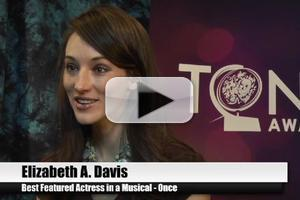 BWW TV Special: 2012 Tony Nominees - Elizabeth A. Davis on the Beautiful Gift That is ONCE!
