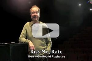 STAGE TUBE: Ed Sayles Talks About Inaugural Show, KISS ME KATE, Opening Tonight, 5/30