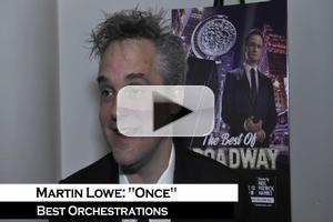 BWW TV: ONCE's Tony Winner Martin Lowe On the Privilege of Working on a Show that Celebrates Music