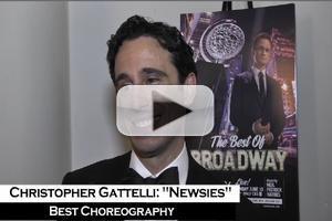 BWW TV: Christopher Gattelli on His Tony Win for NEWSIES - 'I Now Feel Like I've Given Back'