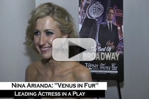 BWW TV: Nina Arianda - 'When They Called My Name My Body Had An Earthquake!'