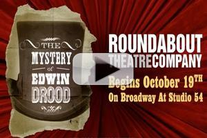 TV: Roundabout Announces THE MYSTERY OF EDWIN DROOD Cast with Video Promo - Block, Chase, Edelman, Rivera, Karl, Mueller, Norton & More!