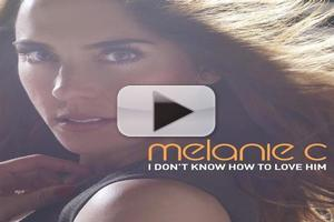 STAGE TUBE: First Listen - SUPERSTAR's Melanie C Releases 'I Don't Know How to Love Him' Single