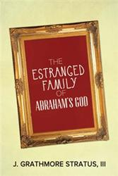 J. Grathmore Stratus III Releases THE ESTRANGED FAMILY