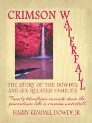 Harry Kendall Dowdy Jr. Releases CRIMSON WATERFALL