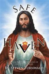 Steven Turnwald Releases SAFE HAVEN
