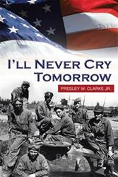 "New Book ""I'LL NEVER CRY TOMORROW"" is Released"