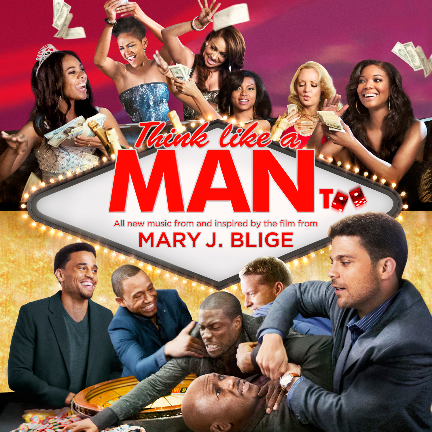 THINK LIKE A MAN TOO Music From & Inspired by the Film Available 6/17