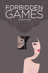 New Romance Novel, Forbidden Games, is Released