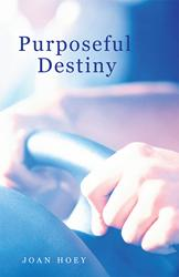 PURPOSEFUL DESTINY is Released