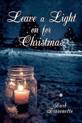 Barb Bissonette Releases LEAVE A LIGHT ON FOR CHRISTMAS
