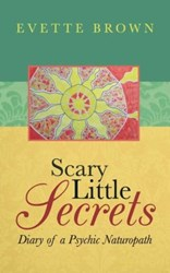 Evette Brown Releases SCARY LITTLE SECRETS
