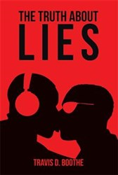 THE TRUTH ABOUT LIES is Released