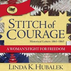 Butterfield Books Releases Linda Hubalek's STITCH OF COURAGE