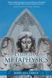 Mary Jo Clancy Releases CHRISTIAN METAPHYSICS