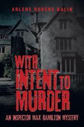 Arlene Rubens Balin Releases New Mystery Murder Novel