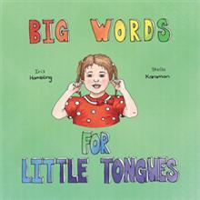 Iris Hambling Releases BIG WORDS FOR LITTLE TONGUES