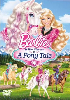 BARBIE AND HER SISTERS IN A PONY TALE Comes to DVD Today