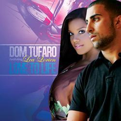 Nene Musik Announces Dom Tufaro and Lea Lorien New Single 'Love To Life'