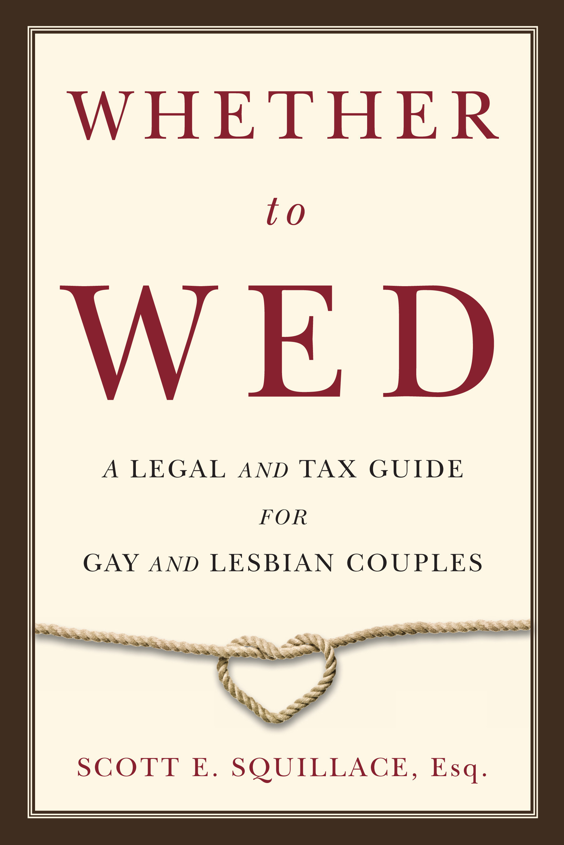 WHETHER TO WED Offers Tips for Gay and Lesbian Couples