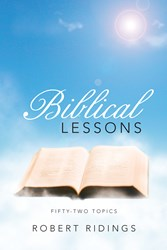 'Biblical Lessons' by Robert Ridings is Released