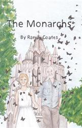 Randy Coates Releases THE MONARCHS