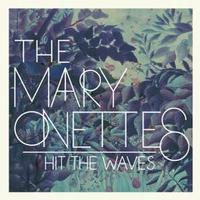 VIDEO: Watch The Mary Onettes' 'Evil Coast' Music Video; HIT THE WAVES Out Today