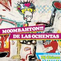 AUDIO: First Listen - DJ Chicus' 'Moombahton De Las Ochentas (80s Moombahton)'