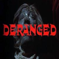 VIDEO: New Trailer for Thriller DERANGED, Coming to DVD 8/19