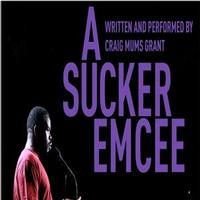 STAGE TUBE: Watch New Trailer for A SUCKER EMCEE