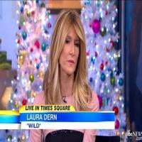 VIDEO: Laura Dern Talks Dramatic Role in New Film WILD on GMA