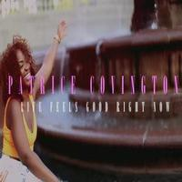 STAGE TUBE: MOTOWN's Patrice Covington Releases 'Life Feels Good Right Now' Single