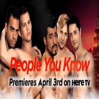 VIDEO: First Look - HereTV Debuts New Original Gay Series PEOPLE YOU KNOW