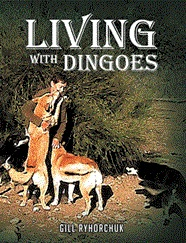 LIVING WITH DINGOES Offers Useful Information to Dingo Owners