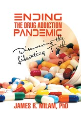 Follow-Up to Doctor James R. Milam's Best-Selling Book on Alcoholism is Released