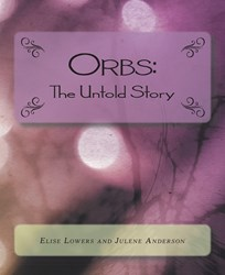 ORBS: THE UNTOLD STORY Eases the Grieving Process